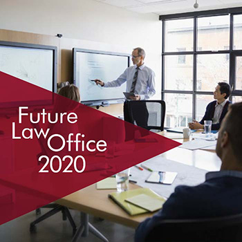 Future Law Office 2020: Redefining the Practice of Law